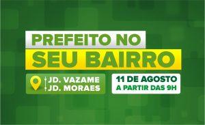 cartaz promocional do programa prefeito no seu bairro dos jardins Vazame e dos Moraes