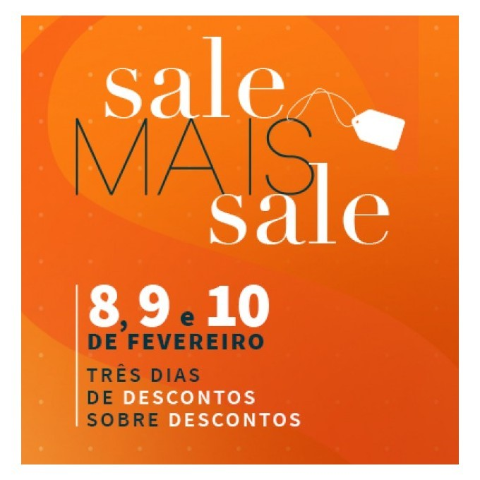 e3784e698 Catarina Fashion Outlet promove 1º Sale Mais Sale de 2019 | Granja News