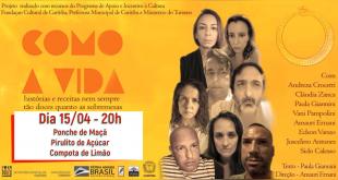 "Cotia/SP- Entre 15 e 30/04 tem espetáculo ""Como a Vida"" que mescla teatro, literatura e gastronomia"