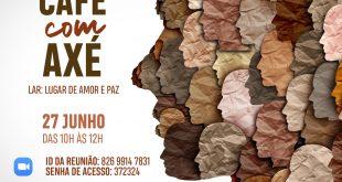 Com mais adesão, Cultura de Paz e Não-Violência de Cotia realiza 2ª Café Axé no próximo domingo, 27